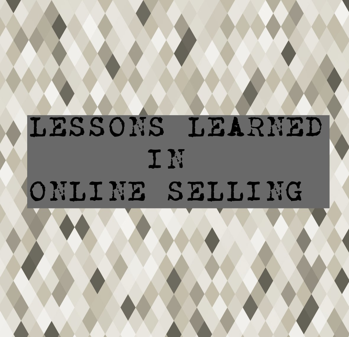lessons learned in online selling